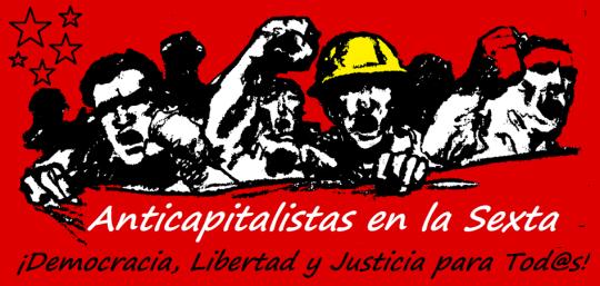 Anticapitalistas en la Sexta